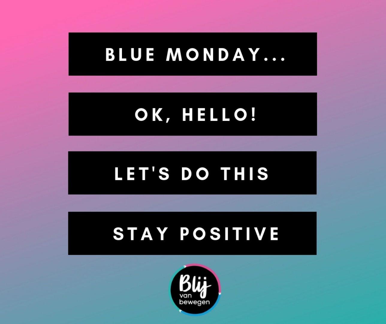 Afbeelding bij de blog Blue Monday wordt een Blije Maandag met deze 5 stappen