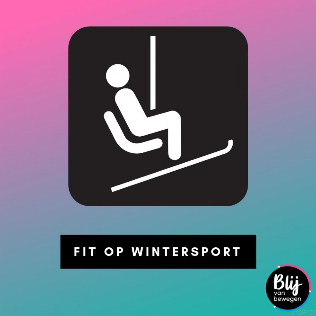 Afbeelding bij de blog Fit op wintersportvakantie